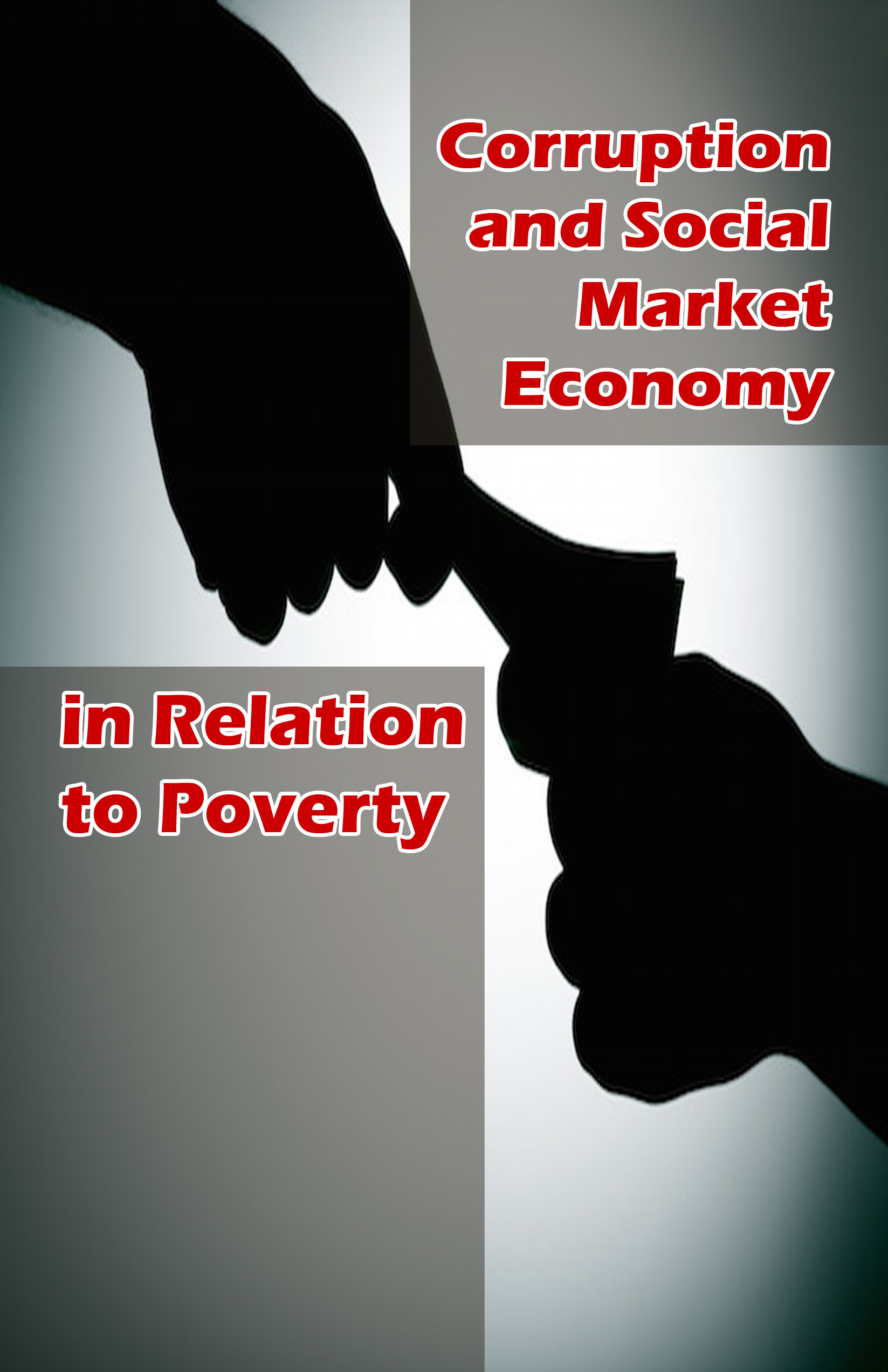 Corruption and Social Market Economy  in Relation to Povert